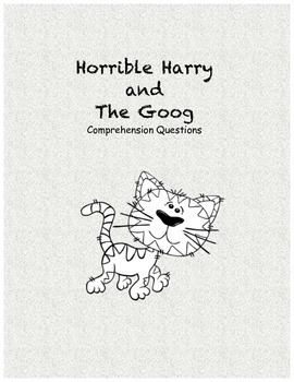 Horrible Harry and the Goog comprehension questions
