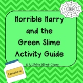 Horrible Harry and the Green Slime Activity Guide