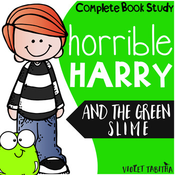 Horrible Harry and the Green Slime Comprehension Unit