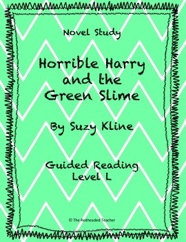 Horrible Harry and the Green Slime Novel Study
