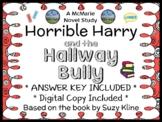Horrible Harry and the Hallway Bully (Suzy Kline) Novel Study / Comprehension