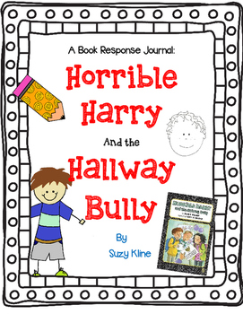 Horrible Harry and the Hallway Bully by Suzy Kline-Novel Study