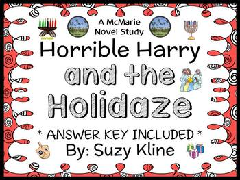 Horrible Harry and the Holidaze (Suzy Kline) Novel Study / Reading Comprehension