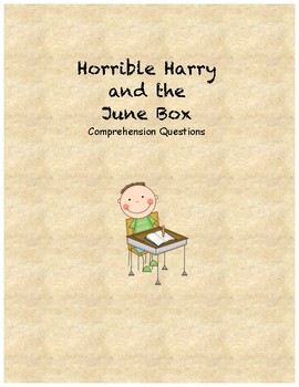 Horrible Harry and the June Box comprehension questions