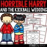 Horrible Harry and the Kickball Wedding - Comprehension Questions