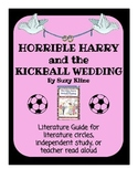 Horrible Harry and the Kickball Wedding - Literature Guide