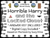 Horrible Harry and the Locked Closet (Suzy Kline) Novel Study / Comprehension