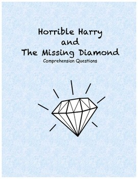 Horrible Harry and the Missing Diamond comprehension questions