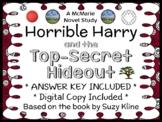 Horrible Harry and the Top-Secret Hideout (Suzy Kline) Novel Study (26 pages)