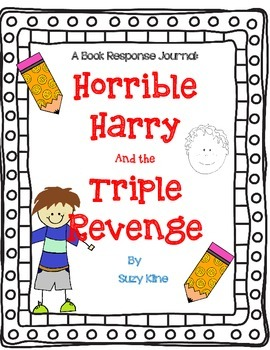 Horrible Harry and the Triple Revenge by Suzy Kline-A Complete Response Journal