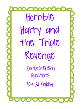 Horrible Harry and the Triple Revenge- Comprehension Quest