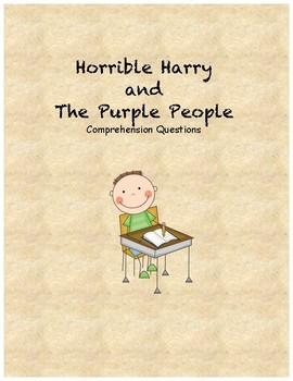Horrible Harry and the purple people comprehension questions
