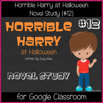 Horrible Harry at Halloween (#12) - Novel Study (Great for Google Classroom)