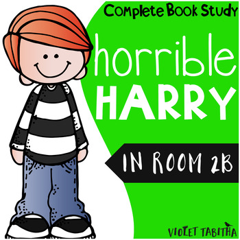 Horrible Harry in Room 2B Comprehension Unit