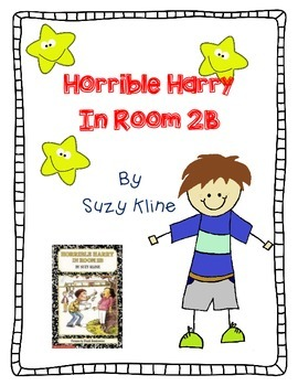 Horrible Harry in Room 2B, Suzy Kline - A Complete Novel Study