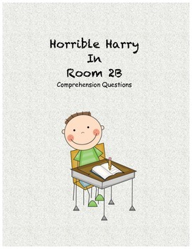 Horrible Harry in Room 2B comprehension questions