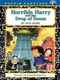 Horrible Harry & the Drop of Doom  Comprehension Packet