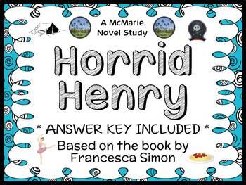 Horrid Henry (Francesca Simon) Novel Study / Reading Comprehension