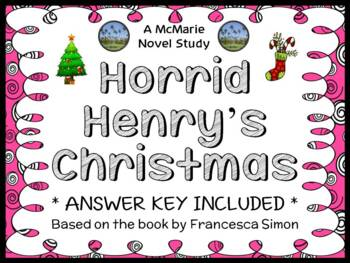 Horrid Henry's Christmas (Francesca Simon) Novel Study / Comprehension