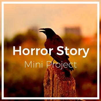 Horror! A Mini Project