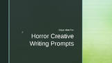Horror Genre Creative Writing Prompts