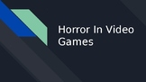 Horror In Video Games