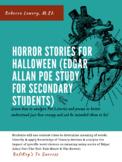 Horror Stories for Halloween (Edgar Allan Poe Study)