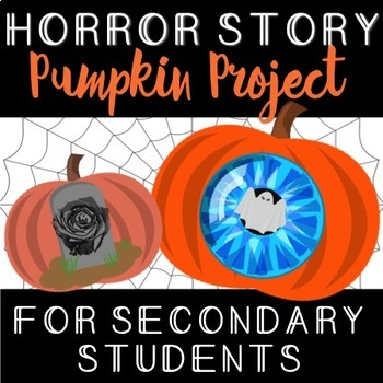 Horror Story Pumpkin Project (For Secondary Students)