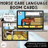 Horse Care Boom Cards | Following Directions with Visual Supports for Language