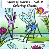 Horse Coloring Pages - Vol. 2 - Fantasy Genre - 8 Fun Coloring Sheets!