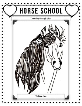 Horse School for Kids -- Learning through Play