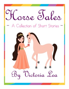 Horse Tales – A Collection of Short Stories