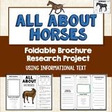 Horses, Brochure Project, Using Informational Text, Vocab, Diagrams
