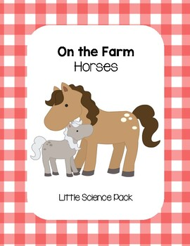 Horses on the Farm - Little Science Pack