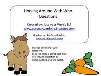 """Horsing Around With """"Who"""" Questions"""