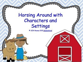 Horsing Around with Character and Setting