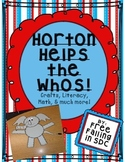 Horton Helps the Whos! (Crafts, Literacy, Math, & much more!)