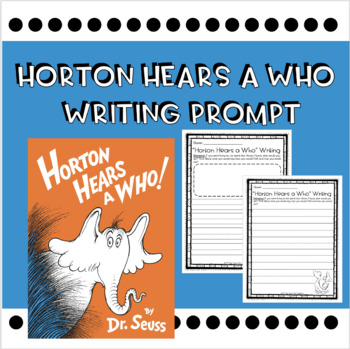 Horton Hears A Who Writing Prompt
