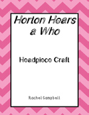 Horton Hears a Who Headpiece Craft