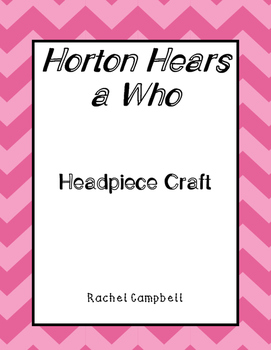 Horton Hears a Who Headpiece Craft