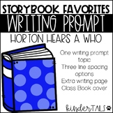 Dr. Seuss Writing Prompt: Horton Hears a Who
