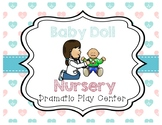 Baby Doll Nursery/Hospital  Dramatic Play