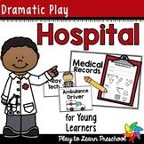 Hospital Dramatic Play