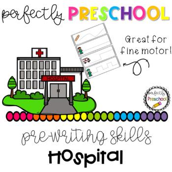 Hospital Prewriting Skills