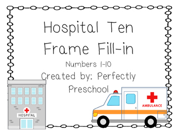 Hospital Ten Frame Fill-in {Dollar Deal}