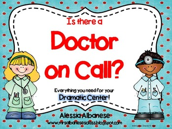 Hospital/Doctor's Office Dramatic Play Center
