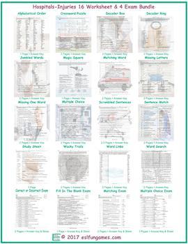 Hospitals-Injuries 16 Worksheet- 4 Exam Bundle