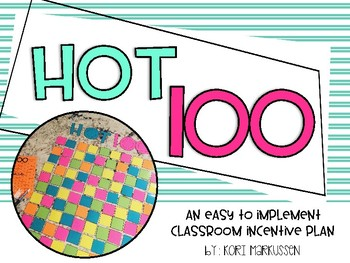 Hot 100 - classroom rewards and incentives