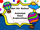 Hot Air Balloon Animated Vocal Explorations - PPT Edition