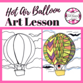 Art Lesson: Hot Air Balloon | Art Project for Kids with Writing Activities